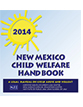 New Mexico Child Welfare Handbook